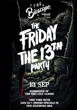 The Friday The 13th Party at The Bioscope