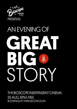 GREAT BIG STORY at The Bioscope