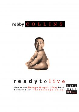 'Robby Collins Presents Ready To Live' Live at The Bioscope