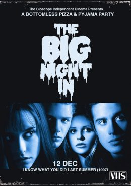 big night in The Bioscope i know what you did last summer